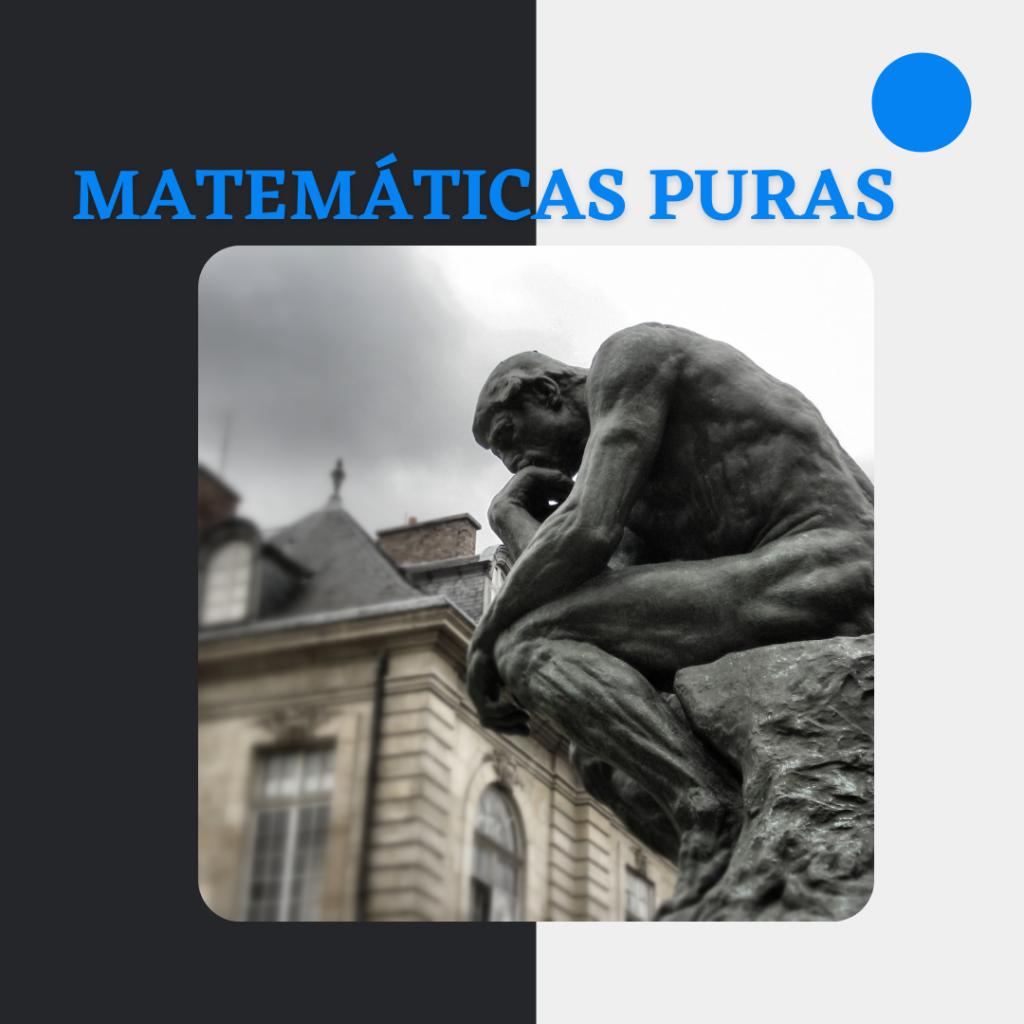 Matemáticas puras.